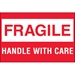 2 x 3 - Fragile - Handle With Care 500/Roll - DL1051