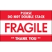 3 x 5 - Fragile - Do Not Double Stack Labels 500/Roll - DL2159